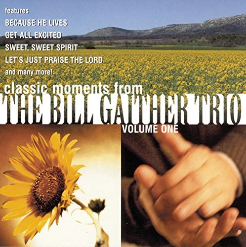 Bill Gaither Trio, Vol. 1