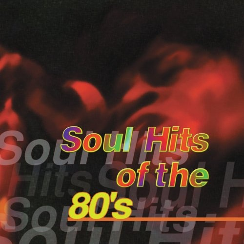 Soul Hits of the 80's [Sony 2000]