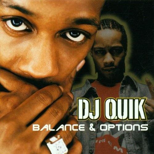 Balance & Options - DJ Quik | Songs, Reviews, Credits | AllMusic