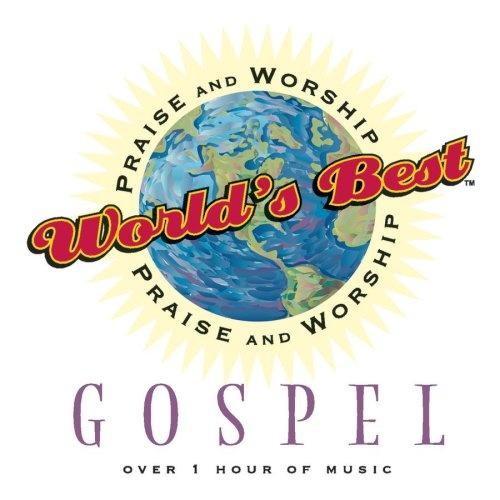 World's Best Praise & Worship: Gospel