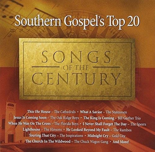 Southern Gospel's Top 20 Songs of the Century