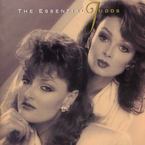 The Essential Judds - The Judds   Songs, Reviews, Credits