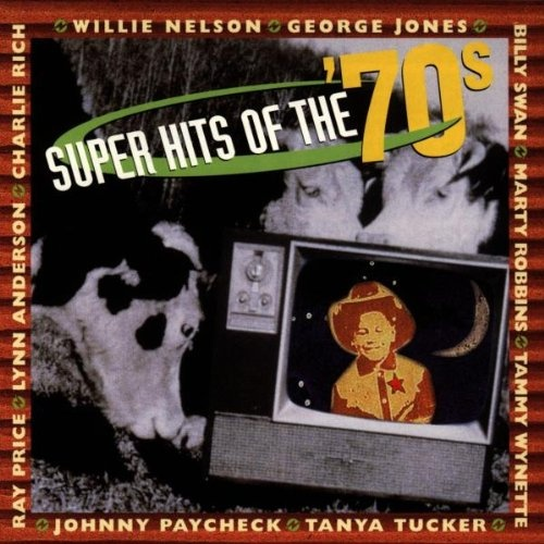 Super Hits of the '70s [Sony]