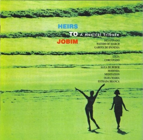 Heirs to Jobim: A Musical Tribute