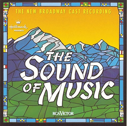 The Sound of Music [1998 Broadway Revival Cast] - 1998