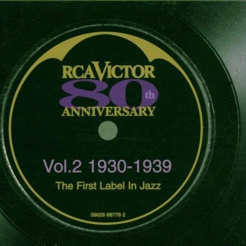 RCA Victor 80th Anniversary, Vol. 2: 1930-1939
