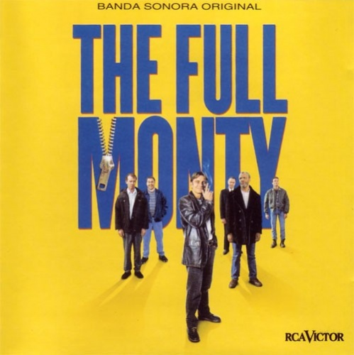 The Full Monty [Original Motion Picture Soundtrack]