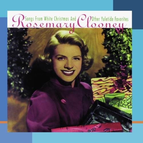 Songs from White Christmas (& Other Yuletide Favorites) - Rosemary ...