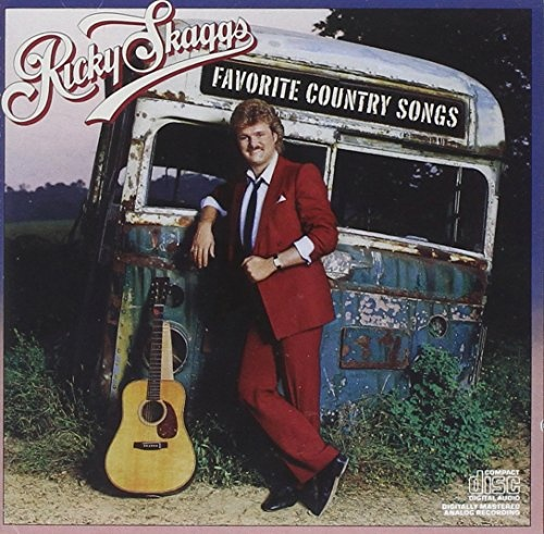 Favorite Country Songs - Ricky Skaggs