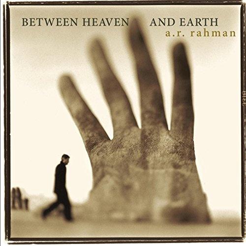 A.R. Rahman: Between Heaven and Earth