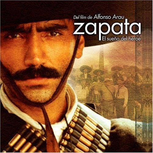 Zapata: El Sueño del Héroe