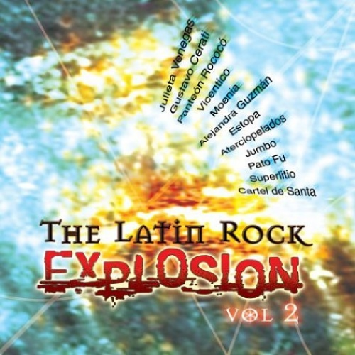 Latin Rock Explosion, Vol. 2