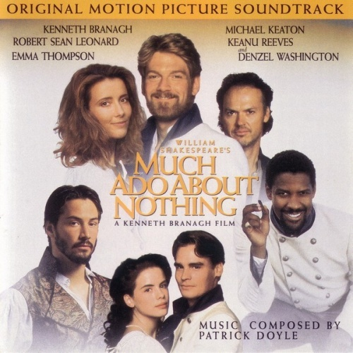 Much Ado about Nothing [Original Motion Picture Soundtrack]