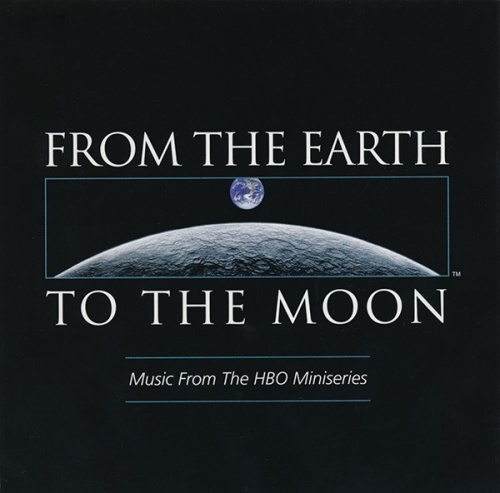 From the Earth to the Moon [Original TV Soundtrack]
