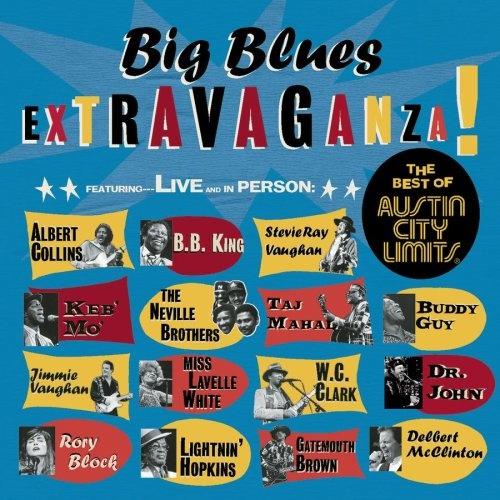 Big Blues Extravaganza!: The Best of Austin City Limits