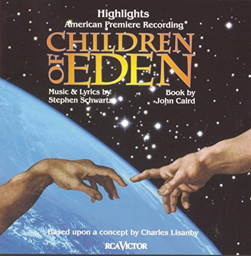 Children of Eden [Original Cast Highlights]