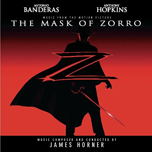 The Mask of Zorro [Original Motion Picture Soundtrack