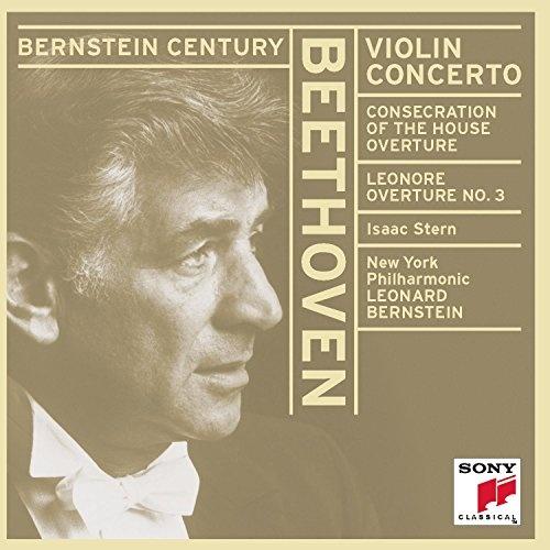 Beethoven: Violin Concerto; Leonore Overture No. 3