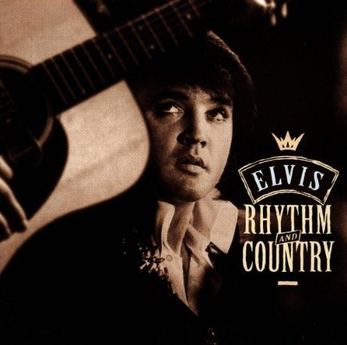 The Essential Elvis, Vol. 5: Rhythm and Country