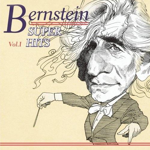 Super Hits: Leonard Bernstein, Vol. 1
