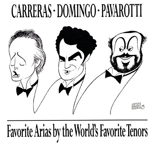 Favorite Arias by the World's Favorite Tenors
