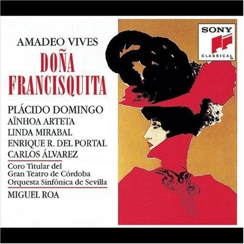 Amadeo Vives: Doña Francisquita