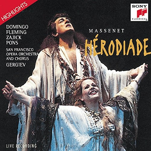 Massenet: Hérodiade (Highlights)