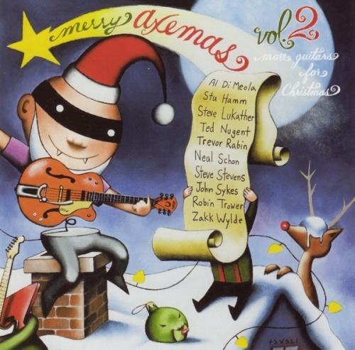 Merry Axemas, Vol. 2: More Guitars for Christmas