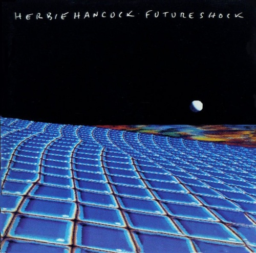 Future Shock - Herbie Hancock | Songs, Reviews, Credits ...