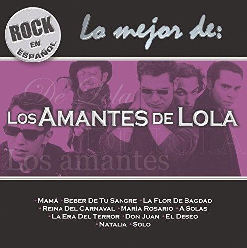 Rock en Espanol: Lo Mejor de los Amantes de Lola