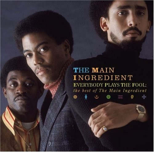 Image result for everybody plays the fool the main ingredient single images