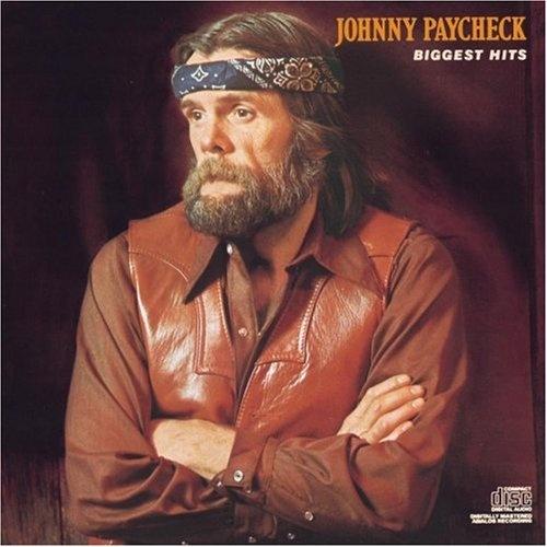Biggest Hits Johnny Paycheck Songs Reviews Credits Allmusic