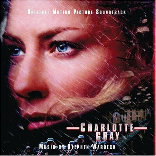 Charlotte Gray [Original Motion Picture Soundtrack]