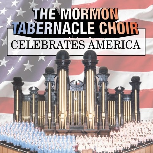 The Mormon Tabernacle Choir Celebrates America