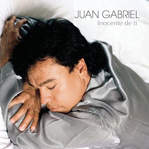 Inocente De Ti - Juan Gabriel