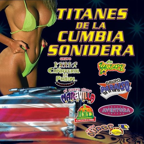 Titanes de la Cumbia Sonidera [Mock & Roll]