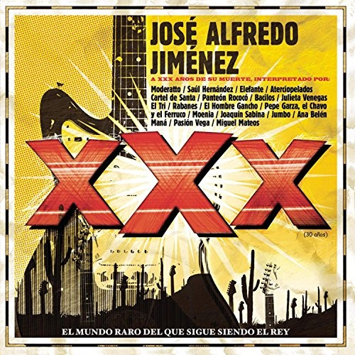 Tributo a Jose Alfredo Jimenez XXX - Various Artists | Songs