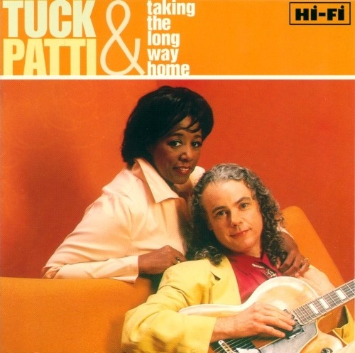 Taking the Long Way Home Tuck & Patti | Songs, Reviews