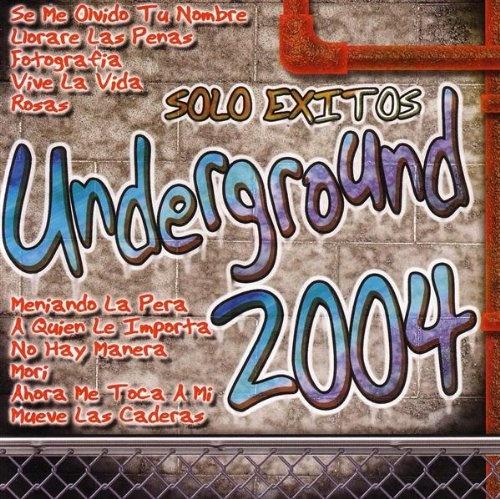 Solo Exitos Underground 2004