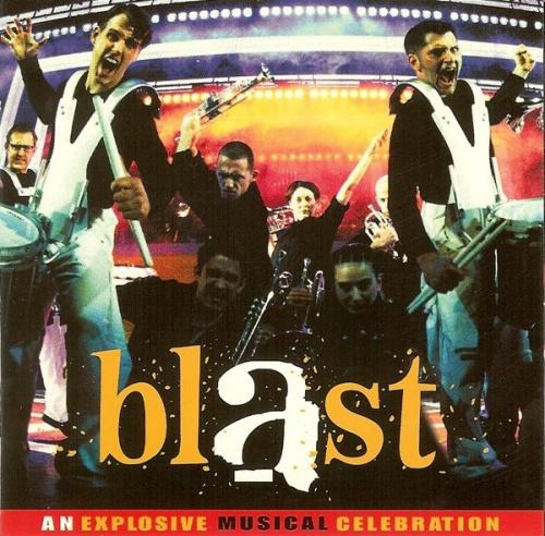 Blast: An Explosive Musical Celebration [Original Soundtrack]