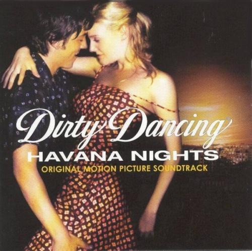 Dirty Dancing: Havana Nights [Original Motion Picture Soundtrack]