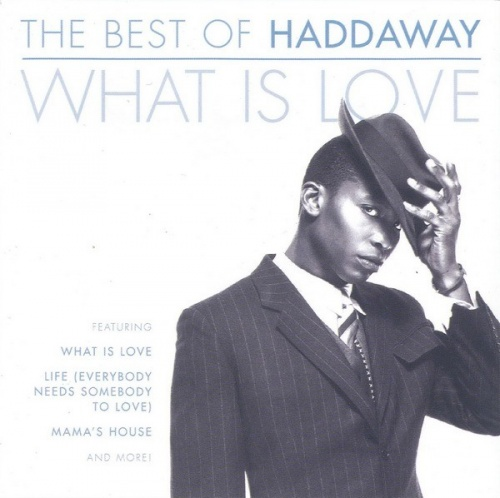 Best of Haddaway: What Is Love