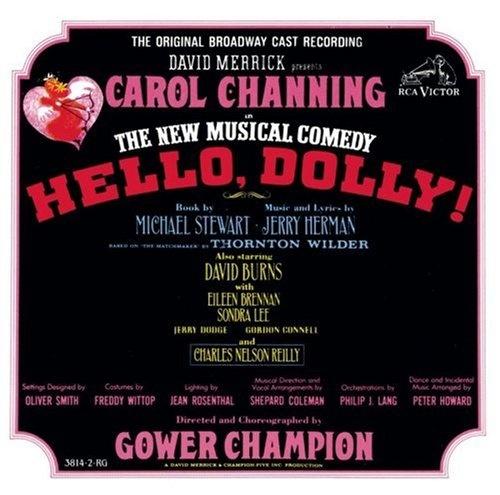 Hello, Dolly! [Original Broadway Cast Recording]