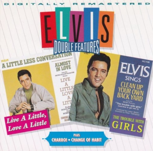 Live a Little, Love a Little/Charro!/The Trouble with Girls/Change of Habit