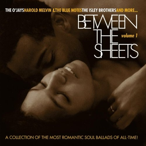 Between the Sheets, Vol  1 - Various Artists | Songs, Reviews