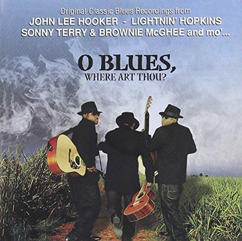 O Blues, Where Art Thou?
