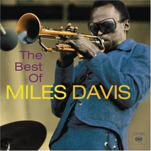 The Best of Miles Davis [Columbia/Legacy]