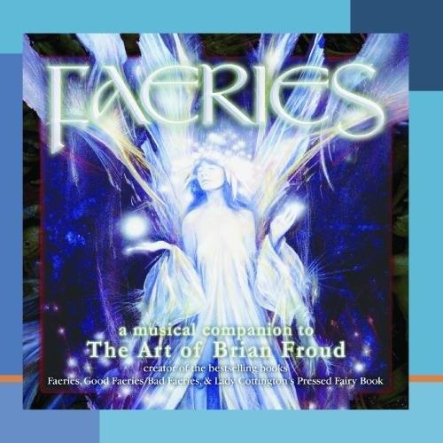 Faeries: A Musical Companion