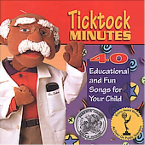 Ticktock Minutes: Forty Educational and Fun Songs