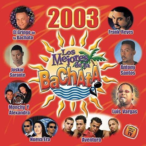 Los Mejores de la Bachata 2003